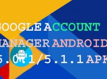 Google Account Manager APK for Android 5.0.1, , 5.1.1