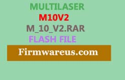Multilaser M10V2 Firmware Flash File (Without Password