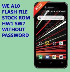 We A10 Firmware Flash File (without password) | firmwareus