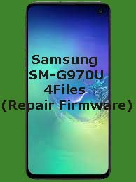 Samsung SM-G970U 4Files (Repair Firmware)