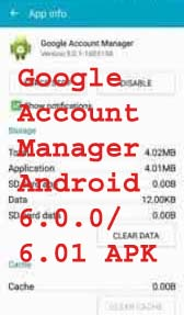 Google Account Manager Android 6.0.0/6.01 APK