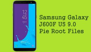 Samsung Galaxy J600F Root Files